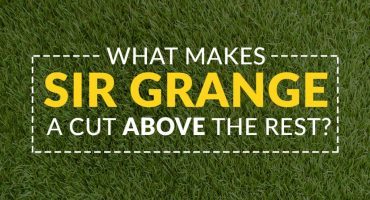 What Makes Sir Grange A Cut Above The Rest?